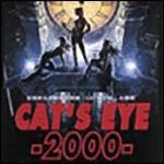 [CAT'S EYE 2000]