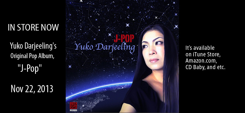 "JUST RELEASED ! Yuko Darjeeling's Original Pop Album, ""J-Pop"""